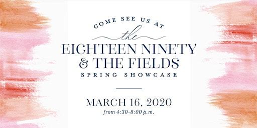Eighteen Ninety & The Fields Spring Showcase