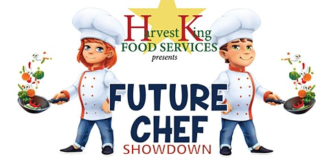 Harvest King presents Future Chef Showdown tickets