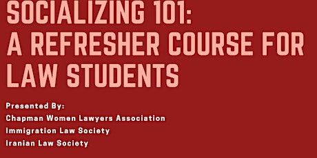 Socializing: A Refresher Course for Law Students tickets