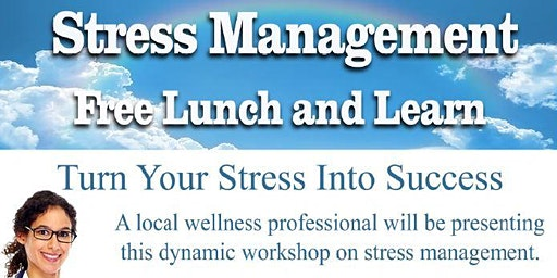 Stress Management Lunch & Learn Wellness Workshop