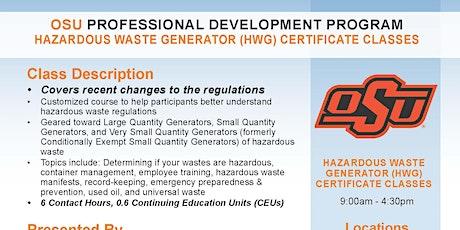Hazardous Waste Generator (HWG) Certificate Class tickets