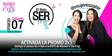 El reto de SER, mujer |  Women In The City Miami entradas