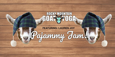 Goat Pajammy Jam! (RMGY Studio)featuring Lauren Joy tickets