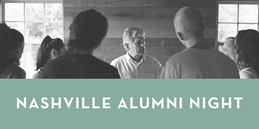Special March 2020 Onsite Nashville Alumni Meeting - Invite A Guest