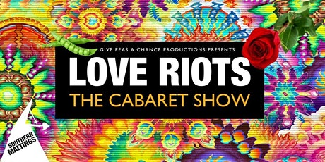 Love Riots - The Cabaret Show tickets