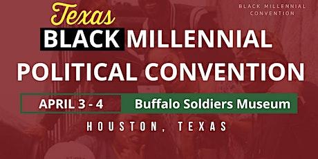Black Millennial Political Convention - Texas Regional Convening tickets