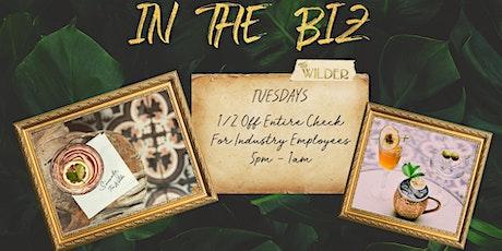 In The Biz • Tuesdays At The Wilder tickets