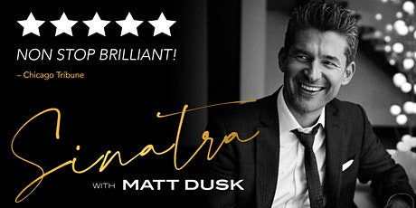 Sinatra with Matt Dusk tickets