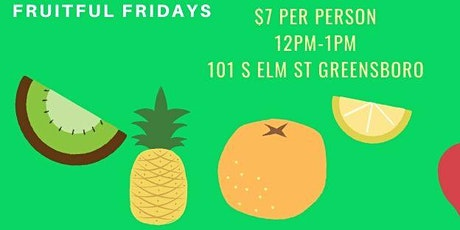 Fruitful Fridays tickets