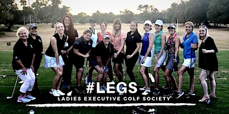 "#LEGS! The Ladies Executive Golf Society - ""We Play Nine & Drink Wine"" tickets"