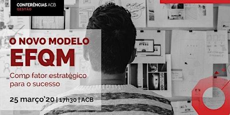 O novo Modelo EFQM  como factor estratégico para o sucesso bilhetes