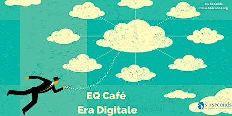 EQ Café: Era Digitale (Roma - 25 marzo) biglietti