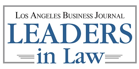 Los Angeles Business Journal Leaders in Law 2020 tickets