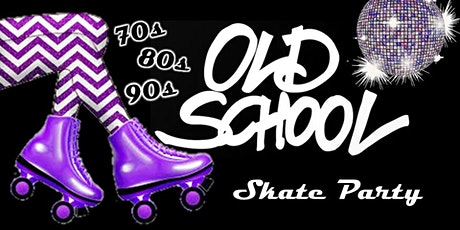 Old School Skate Party tickets