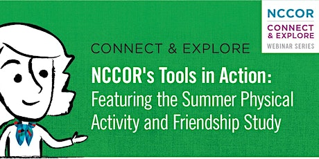NCCOR's Tools in Action: Featuring the Summer Physical Activity and Friendship Study tickets