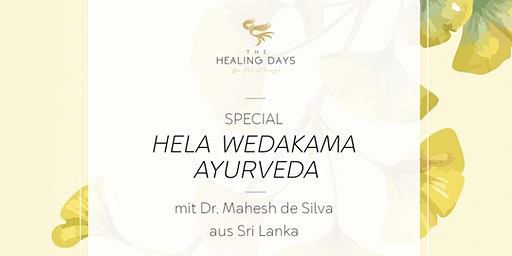 THE HEALING DAYS - Special Hela Wedakama Ayurveda (Mitteldeutschland)