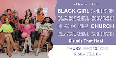 Black Girl Church: Rituals that Heal tickets