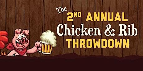 2nd Annual Chicken & Rib Throwdown tickets