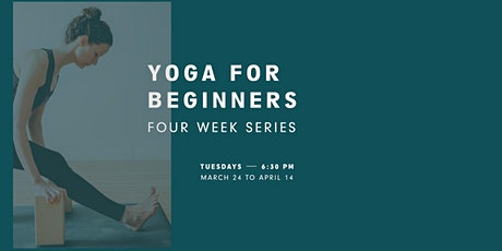 Yoga for Beginners; Four Week Series tickets