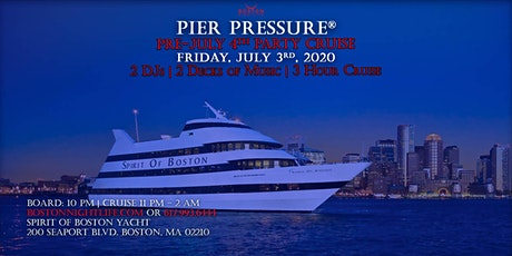Special Boston Pier Pressure Pre-July 4th Yacht Party tickets