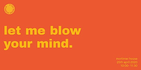 F*ck Being Humble: Let Blow Your Mind tickets