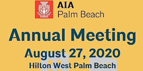 AIA Palm Beach Annual Meeting tickets