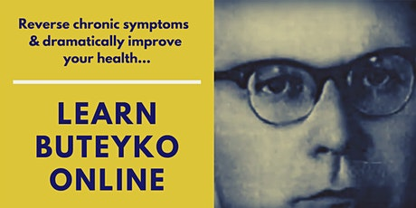 Beginner's Workshop  Learn Buteyko Online  Mon - Fri at 9pm Hong Kong  time tickets