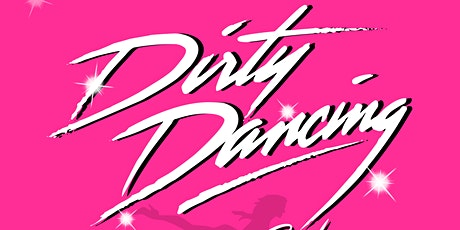 DIRTY DANCING DINNER SHOW - WREXHAM tickets