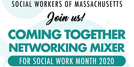 Coming Together Networking Mixer for Social Work Month tickets