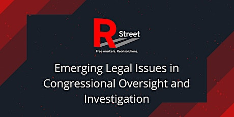 Emerging Legal Issues in Congressional Oversight and Investigation tickets