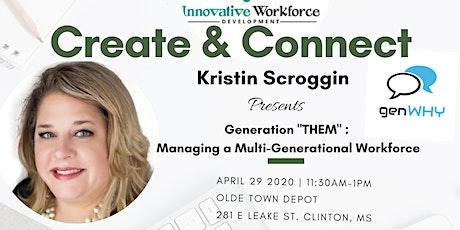 "Generation ""THEM"":  Managing a Multi-Generational Workforce tickets"