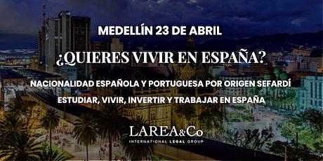 Charla Medellín: ¿Quieres vivir en España? entradas