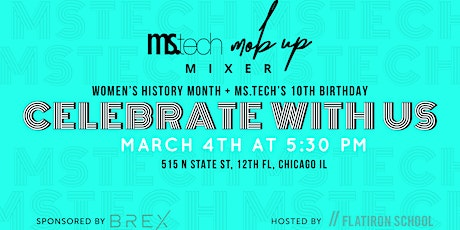 Ms.Tech® Mixer: Q1 2020 Celebrating Women's History Month tickets
