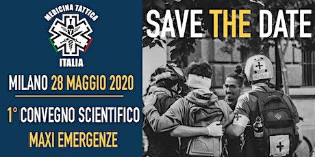 1 Convegno Scientifico Maxi Emergenze - CoSME biglietti