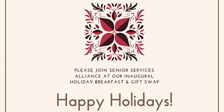 Senior Services Alliance 2nd Annual Holiday Breakfast and Gift Swap tickets