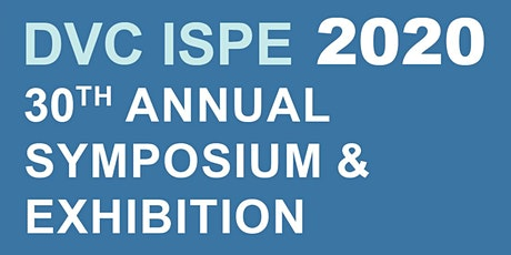 POSTPONED! 30th Annual ISPE-DVC Symposium & Exhibition 2020 tickets