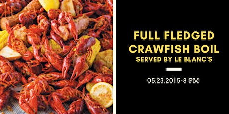 Full Fledged Crawfish Boil tickets