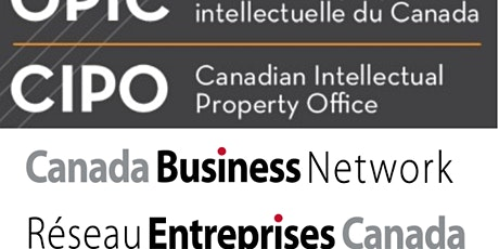 Intellectual Property & Canada Business Network Info Session **POSTPONED** tickets