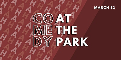 Comedy at the Park presents Ryan Williams