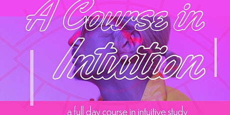 A Course In Intuition: Online Course tickets