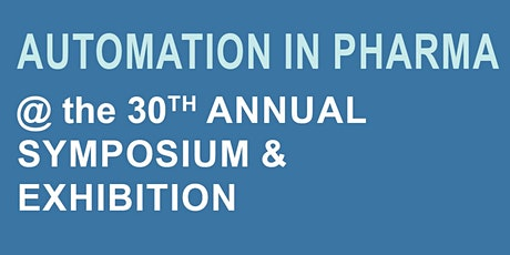 POSTPONED! Automation in Pharma @ the 30th Annual ISPE-DVC Symposium tickets