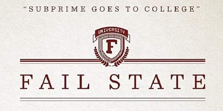 FAIL STATE Film Screening with Director Q&A tickets