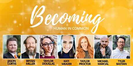 Becoming: Human In Common tickets