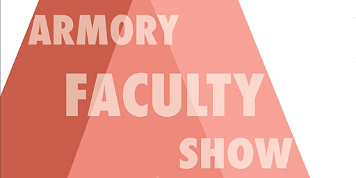 Armory Faculty Show