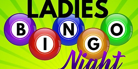 3rd Annual Ladies' BINGO Night tickets