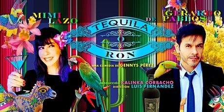 Tequila o Ron  tickets