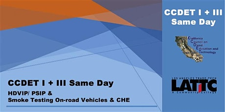 CCDET I + III Same Day: Smoke-testing (On-road + CHE) tickets
