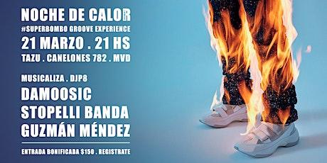 #SuperBombo Groove Experience: Noche de Calor (Vol.1) entradas
