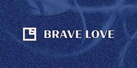 Brave Love Summit tickets