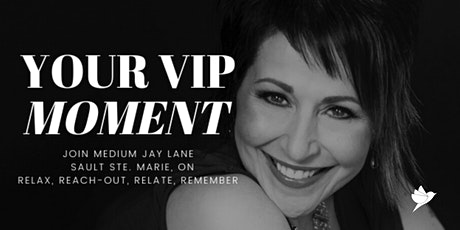 Your VIP Moment  with Medium Jay Lane - SSM tickets